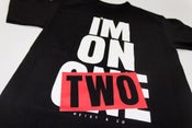 Image of I'm On Two