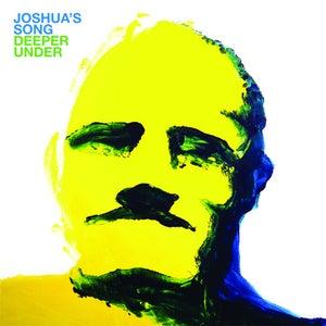 Image of Joshua's Song - Deeper Under LP