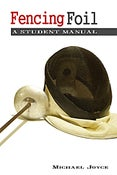 Image of FOIL FENCING MANUAL