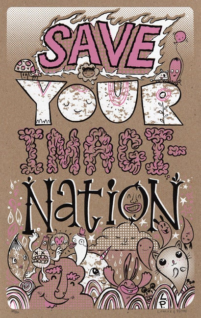 "Image of ""Save Your Imagi-Nation"" by Patch and Lomax"