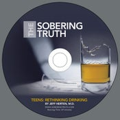 Image of The Sobering Truth--Teens: Rethinking Drinking DVD