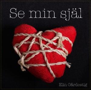 Image of Elin Gårdestig - Se Min Själ - FBRCD322