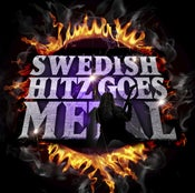 Image of Swedish Hitz Goes Metal - DOOCD003