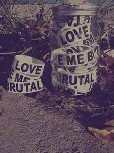 Image of Love Me Brutal Silicone Wristband