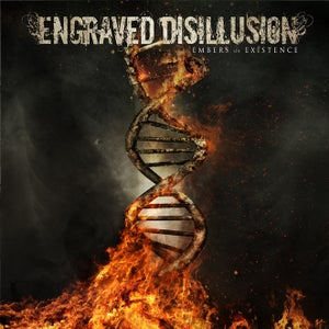 Image of ENGRAVED DISILLUSION - EMBERS OF EXISTENCE