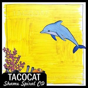 """Image of TacocaT """"Shame Spiral"""" CD DSBR013"""