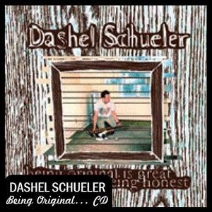 """Image of Dashel Schueler """"Being Original is Great but so is Being Honest"""" CD DSBR003"""