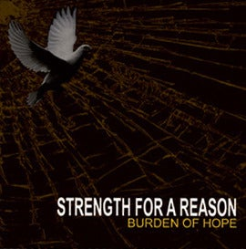 """Image of Strength For A Reason """"Burden of Hope"""" CD"""