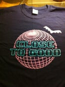 Image of Close to Good Techno Tee