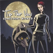 Image of Tip the Van - Something Wicked CD