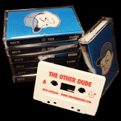 Image of The Other Dude (Limited Edition Cassette)