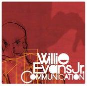 """Image of Willie Evans Jr - """"Communication"""""""