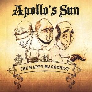 Image of Apollo's Sun - The Happy Masochist