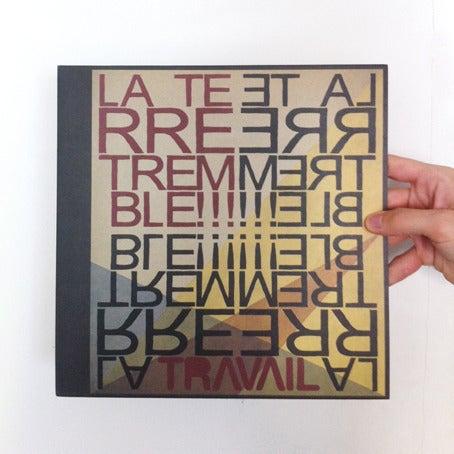 Image of LA TERRE TREMBLE!!! - 'Travail' (LP)