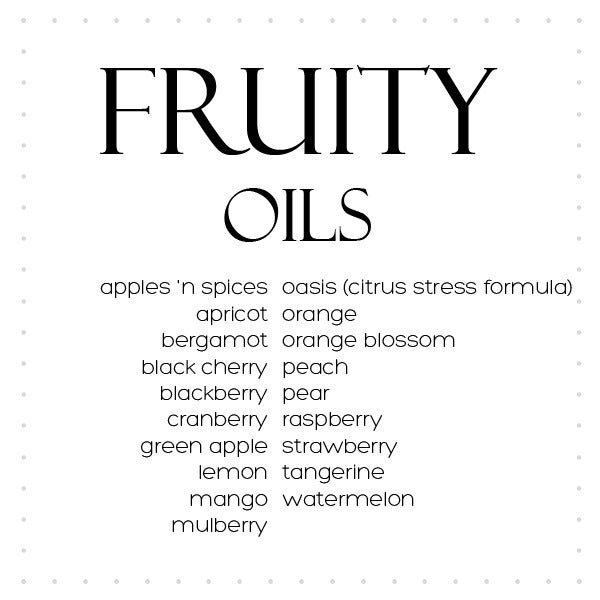 Image of Oils Fruity