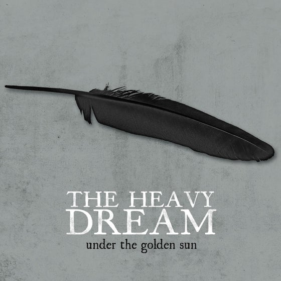 Image of The Heavy Dream - Under The Golden Sun 7""