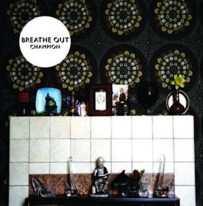 """Image of Breathe Out - Champion 7"""""""