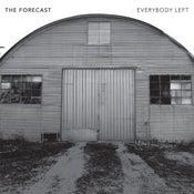 "Image of The Forecast ""Everybody Left"""
