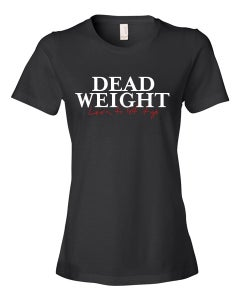 Image of Dead Weight Women's T-Shirt