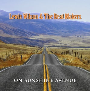 Image of Lewis Wilson & The Beat Makers 'On Sunshine Avenue'  2012