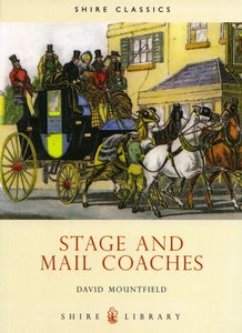 Image of Stage and Mail Coaches by Shire Books