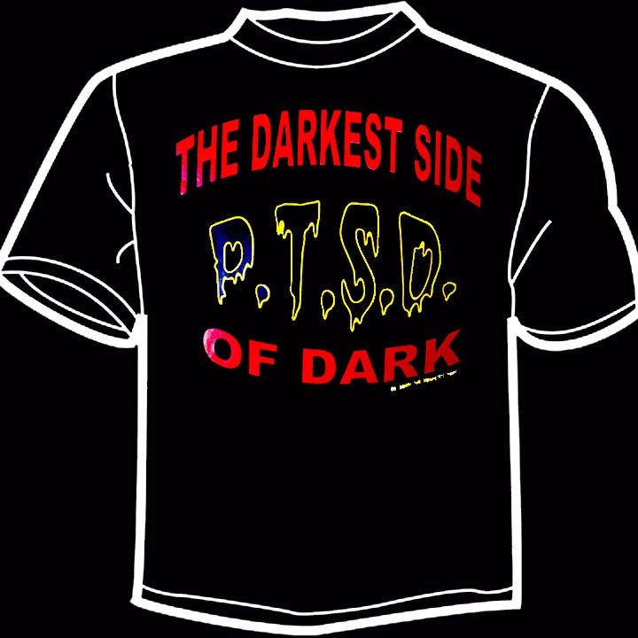 Image of PTSD - The Darkest Side of Dark [shirt]