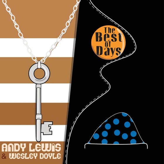 Image of Andy Lewis - The Best Of Days 7""