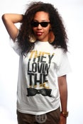 Image of They Lovin The View Tee