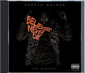 Image of Gerald Walker - Believers Never Die (Re-Mastered Limited Collectors Edition)