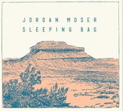 "Image of Jordan Moser ""Sleeping Bag"""
