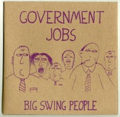 Image of Government Jobs / Big Swing People 7""