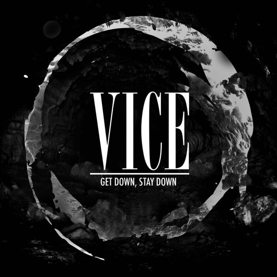 """Image of Vice - Get Down, Stay Down 7"""""""