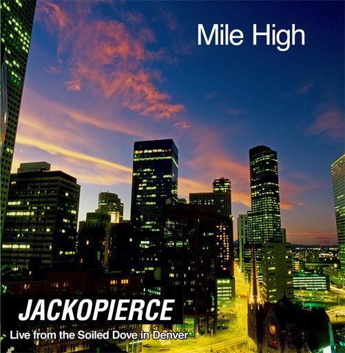 Image of Mile High- Live from Soiled Dove in Denver- DIGITAL