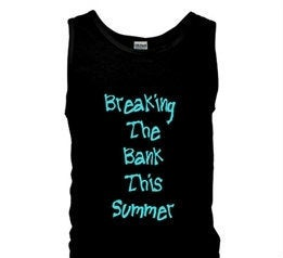 Image of **NEW**Breaking The Bank This Summer Tank