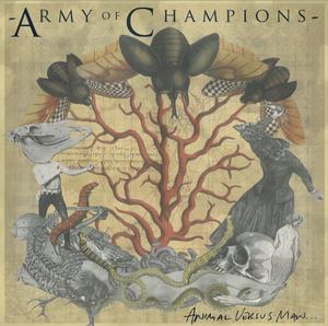 "Image of Army Of Champions ""Animal Versus Man"""