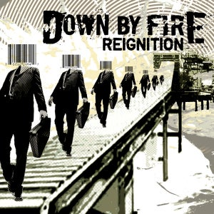Image of Down By Fire - Reignition