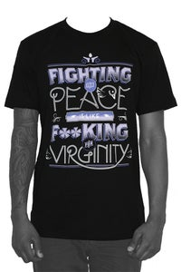 "Image of ""Fighting For Peace Is Like F**king For Virginity."""