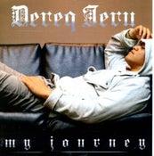 Image of DEREQ IERU - 'My Journey' NEW RELEASE