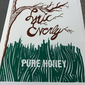 "Image of Lyric Everly ""Pure Honey"" Posters by Septerhed"