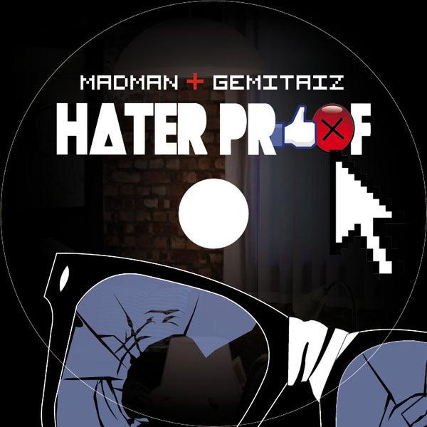 MADMAN & GEMITAIZ - HATERPROOF - HONIRO STORE