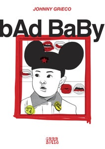 Image of Johnny Grieco - BaD bAbY