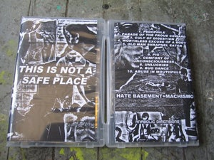 """Image of Hate Basement+Machismo """"This is Not a Safe Place"""""""