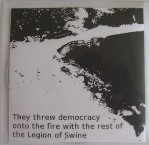 "Image of ""They Took Democracy and Threw It onto the Pyre with the Rest of the Legion of Swine"""