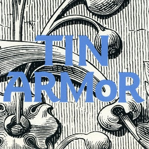 "Image of Tin Armor ""Strange and Estranging"" 7"""