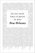 Image of Do You Know What It Means To Miss New Orleans?