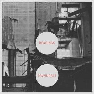 "Image of Bearings / Pswingset split 7"""