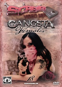Image of Screwed Video Mix Vol 18 - Gangsta Females