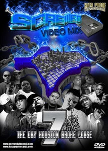Image of Screwed Video Mix Vol 07 - The Day Houston Broke Loose