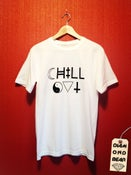 Image of CHILL OUT Unisex - White
