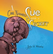 Image of A Girl Named Sue With A Secret